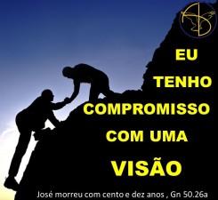 EU TENHO COMPROMISSO COM UMA VISAO
